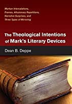 The Theological Intentions of Mark's…