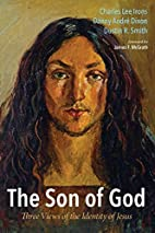 The Son of God: Three Views of the Identity…