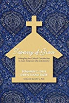 Tapestry of Grace: Untangling the Cultural…
