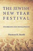 The Jewish New Year festival : its origins…