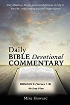Daily Bible Devotional Commentary by Mike…