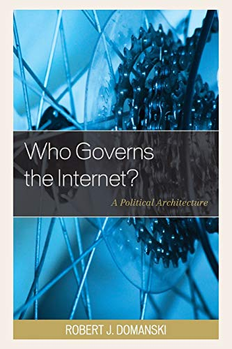 who-governs-the-internet-a-political-architecture