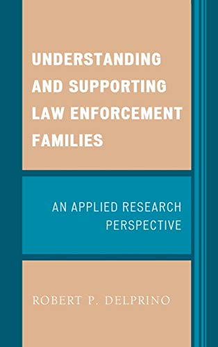 understanding-and-supporting-law-enforcement-families-an-applied-research-perspective
