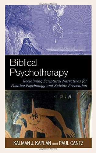 biblical-psychotherapy-reclaiming-scriptural-narratives-for-positive-psychology-and-suicide-prevention