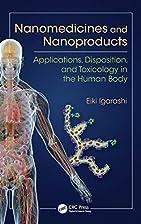 Nanomedicines and Nanoproducts:…