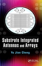 Substrate Integrated Antennas and Arrays by…