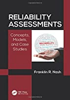 Reliability Assessments: Concepts, Models,…