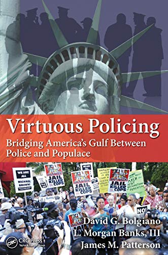 virtuous-policing-bridging-americas-gulf-between-police-and-populace-500-tips
