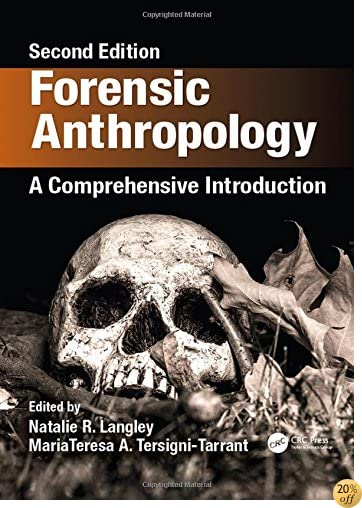 TForensic Anthropology: A Comprehensive Introduction, Second Edition