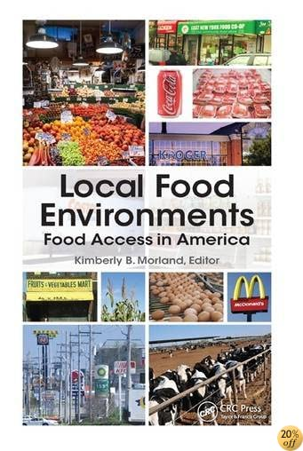 Local Food Environments: Food Access in America