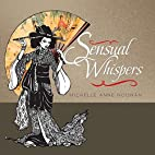 Sensual Whispers by Michelle Anne Noonan
