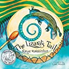 The Lizard's Tail by Raye Rabbitfoot