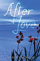 After Love by Merle Amodeo