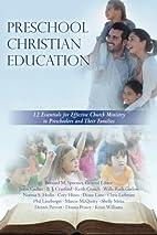 Preschool Christian Education: 12 Essentials…