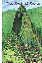The Ezekiel Stone (The Nine Stones) (Volume…