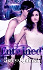 Entwined by Gladys Quintal