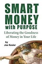 Smart Money with Purpose: Liberating the…
