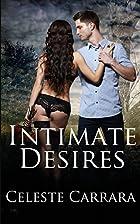 Intimate Desires by Celeste Carrara