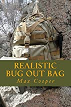 Realistic Bug Out Bag by Max Cooper