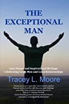 The Exceptional Man: Love Poems and…