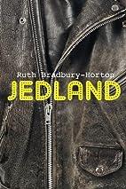 Jedland by Ruth Bradbury-Horton