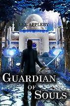 Guardian of Souls by Lee Appleby