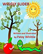 Wiggly Slider by Patsy Whittle
