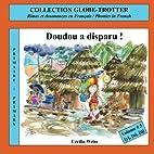 Doudou a Disparu !: Rimes Et Assonances En…