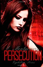 Persecution (Dyphillum Series) (Volume 1) by…