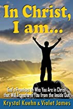 In Christ, I Am: God's Promises on Who You…