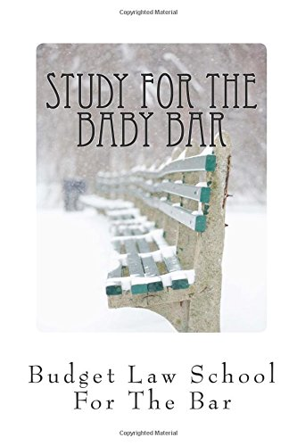 study-for-the-baby-bar-contracts-torts-criminal-law-outlines-and-relevant-arguments