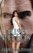 The Rise of Chaos (Reborn, #1) (Volume 1) by…
