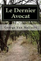 Le Dernier Avocat (French Edition) by George…