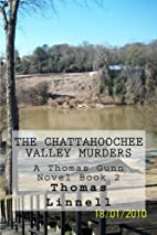 The Chattahoochee Valley Murders (Thomas…