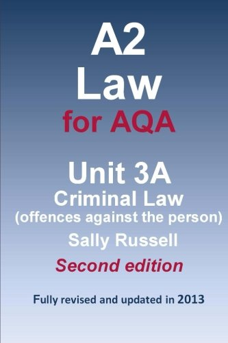 a2-law-for-aqa-unit-3a-criminal-law-offences-against-the-person
