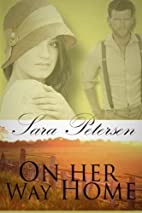 On Her Way Home by Sara E Petersen