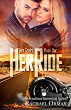 Her Ride (Her Series #1) by Rachael Orman