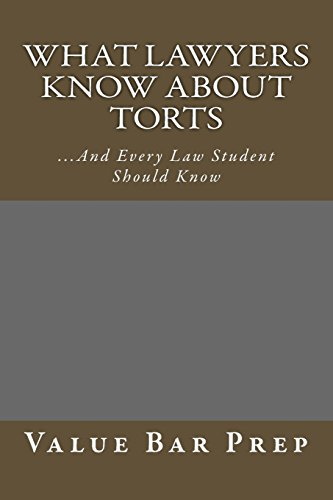 what-lawyers-know-about-torts-and-every-law-student-should-know