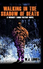 Walking In The Shadow Of Death (A Whiskey…