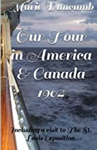 Our Tour in America and Canada: Including A…