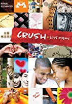 Crush: Love Poems by Kwame Alexander