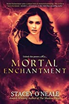 Mortal Enchantment (Mortal Enchantment, #2)…