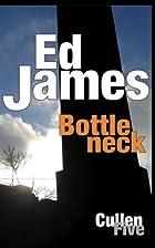 Bottleneck (DC Scott Cullen Crime Series…