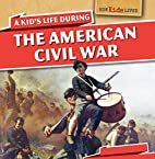 A Kid's Life During the American Civil…