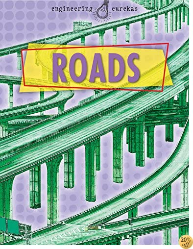 Roads (Engineering Eurekas)