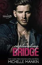 Captivating Bridge (Tempest, #3; Black Cat…