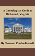 A Genealogist's Guide to Richmond, Virginia…
