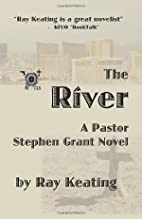 The River: A Pastor Stephen Grant Novel by…