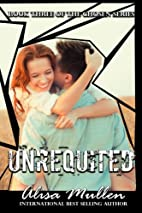 Unrequited: Book Three of The Chosen Series…