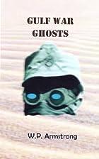 Gulf War Ghosts (A Walt Ransom Adventure) by…